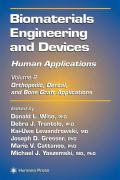 Biomaterials Engineering and Devices: Human Applications: Vol 2: Orthopedic, Dental, and Bone Graft Applications