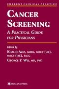 Cancer Screening: Practical Guide for Physicians