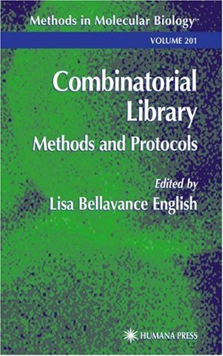 Combinatorial Library: Methods and Protocols (Methods in Molecular Biology) - Lisa B. English