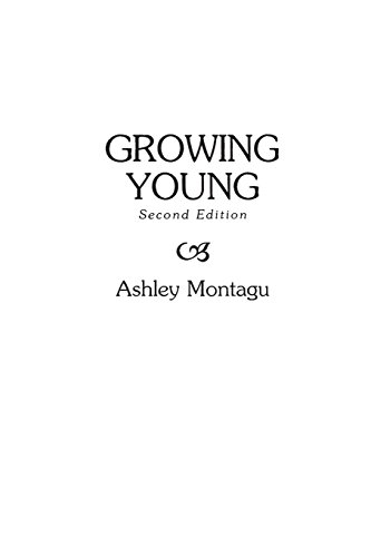 Growing Young - Ashley Montagu