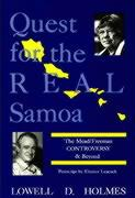Quest for the Real Samoa: The Mead/Freeman Controversy and Beyond