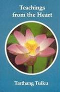 Teachings from the Heart: Introduction to the Dharma