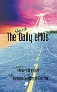 The Almost Daily Emos: Mostly Reverent Emails