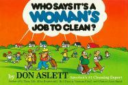 Who Says It's a Woman's Job to Clean?