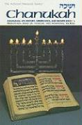 Chanukah: Its History, Observance, and Significance: A Presentation Based Upon Talmudic and Traditional Sources