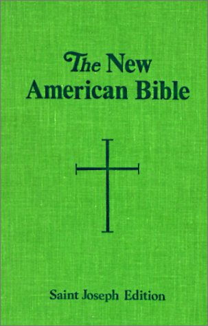 The New American Bible - Confraternity of Christian Doctrine