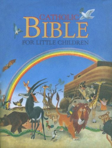 Catholic Bible for Children - Tony Wolf