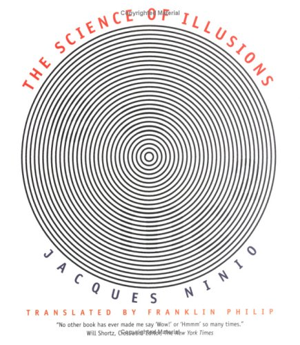 The Science of Illusions - Jacques Ninio
