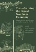 Transforming the Rural Nonfarm Economy: Opportunities and Threats in the Developing World