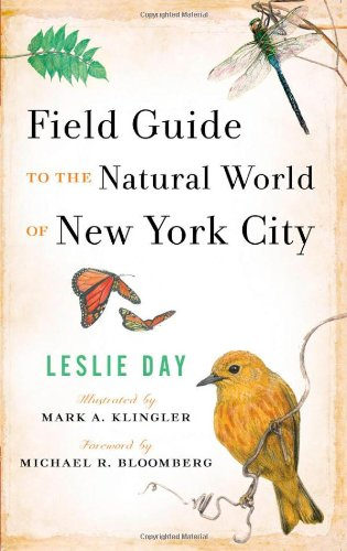 Field Guide to the Natural World of New York City - Leslie Day
