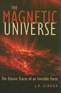 The Magnetic Universe