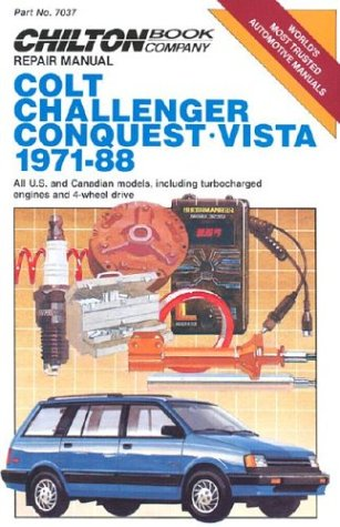 Colt, Challenger Conquest, and Vista, 1971-88 (Chilton's Repair  &  Tune-Up Guides) - Chilton