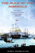 The Rule of the Admirals: Law, Custom, and Naval Government in Newfoundland, 1699-1832