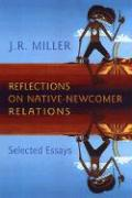 Reflections on Native-Newcomer Relations: Selected Essays