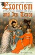 Exorcism and Its Texts: Subjectivity in Early Modern Literature of England and Spain