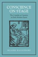 Conscience on Stage: The Comedia as Casuistry in Early Modern Spain