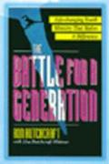 The Battle for a Generation: Capturing the Hearts of Our Youth