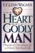 The Heart of a Godly Man