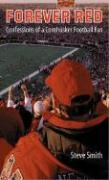 Forever Red: Confessions of a Cornhusker Football Fan