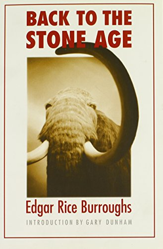 Back to the Stone Age (Bison Frontiers of Imagination) - Edgar Rice Burroughs
