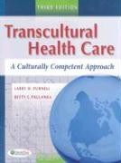 Transcultural Health Care: A Culturally Competent Approach
