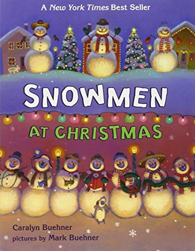 Snowmen at Christmas - Buehner, Caralyn