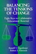 Balancing the Tensions of Change: Eight Keys to Collaborative Educational Renewal