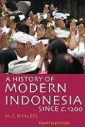 A History of Modern Indonesia Since c. 1200