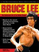 Bruce Lee: The Celebrated Life of the Little Dragon
