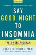 Say Good Night to Insomnia