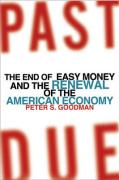 Past Due: The End of Easy Money and the Renewal of the American Economy