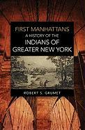 First Manhattans: A Brief History of the Munsee Indians
