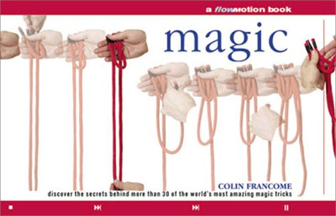 Magic: A FlowMotion Book - Colin Francome