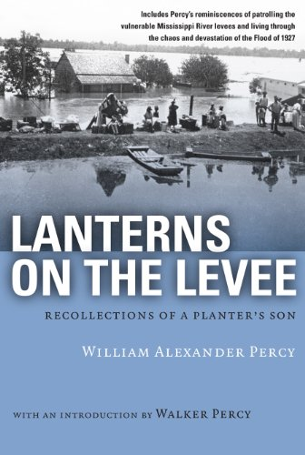 Lanterns on the Levee: Recollections of a Planter's Son (Library of Southern Civilization) - Percy, William Alexander