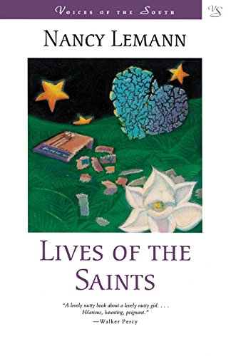 Lives of the Saints: A Novel (Voices of the South) - Nancy Lemann