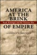 America at the Brink of Empire: Rusk, Kissinger, and the Vietnam War