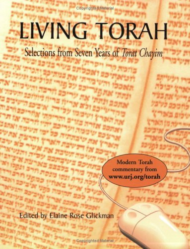Living Torah: Selections from Seven Years of Torat Chayim - Elaine Rose Glickman (Editor)