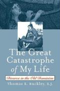 Great Catastrophe of My Life: Divorce in the Old Dominion