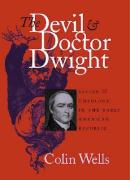 Devil and Doctor Dwight: Satire and Theology in the Early American Republic