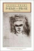 Poems and Prose: A Bilingual Edition (European Poetry Classics) - Georg Trakl