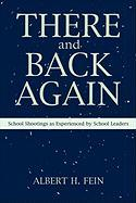 There and Back Again: School Shootings as Experienced by School Leaders