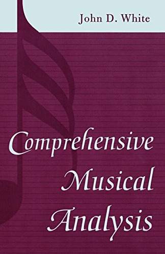 Comprehensive Musical Analysis - John D. White