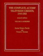 The Complete Actors' Television Credits, 1948-1988: 2nd Ed.