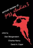 Annual Review of Jazz Studies 3