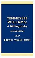 Tennessee Williams: A Bibliography
