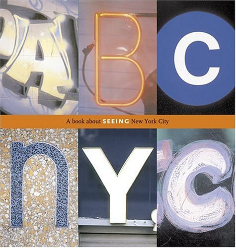 ABC NYC: A Book About Seeing New York City - Joanne Dugan