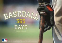 Baseball 365 Days: Official Publication from the Archives of Major League Baseball