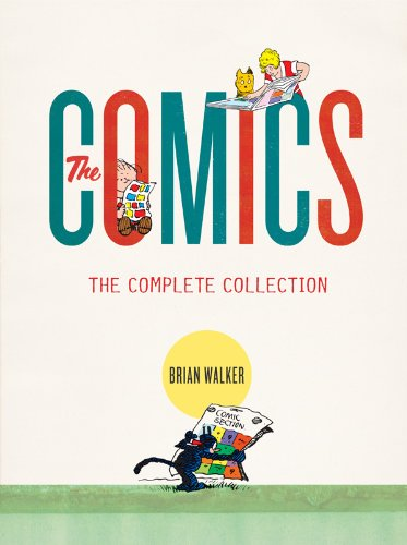 The Comics: The Complete Collection - Brian Walker