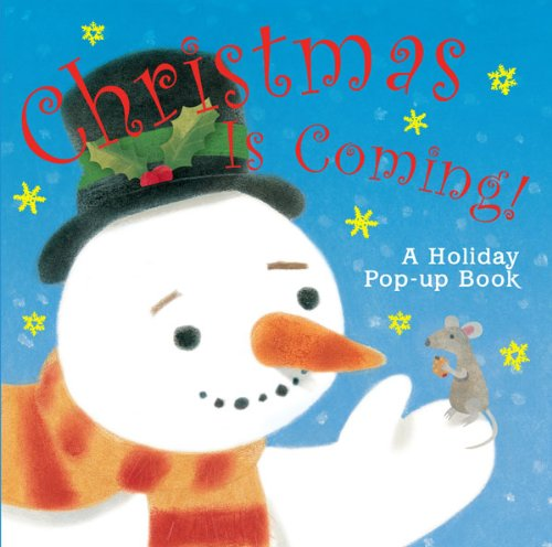 Christmas Is Coming!: A Holiday Pop-up Book - A.J. Wood
