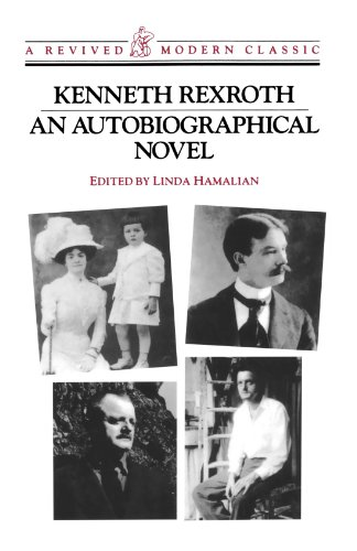 An Autobiographical Novel (Revived Modern Classic) - Kenneth Rexroth